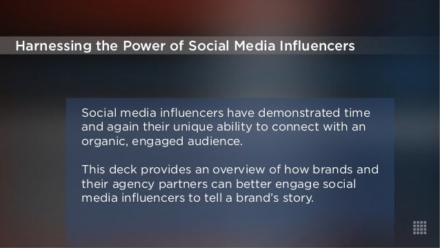 Harnessing the Power of Social Media Influencers  Social media influencers have demonstrated time  and again their unique ...