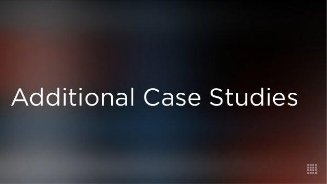 Additional Case Studies