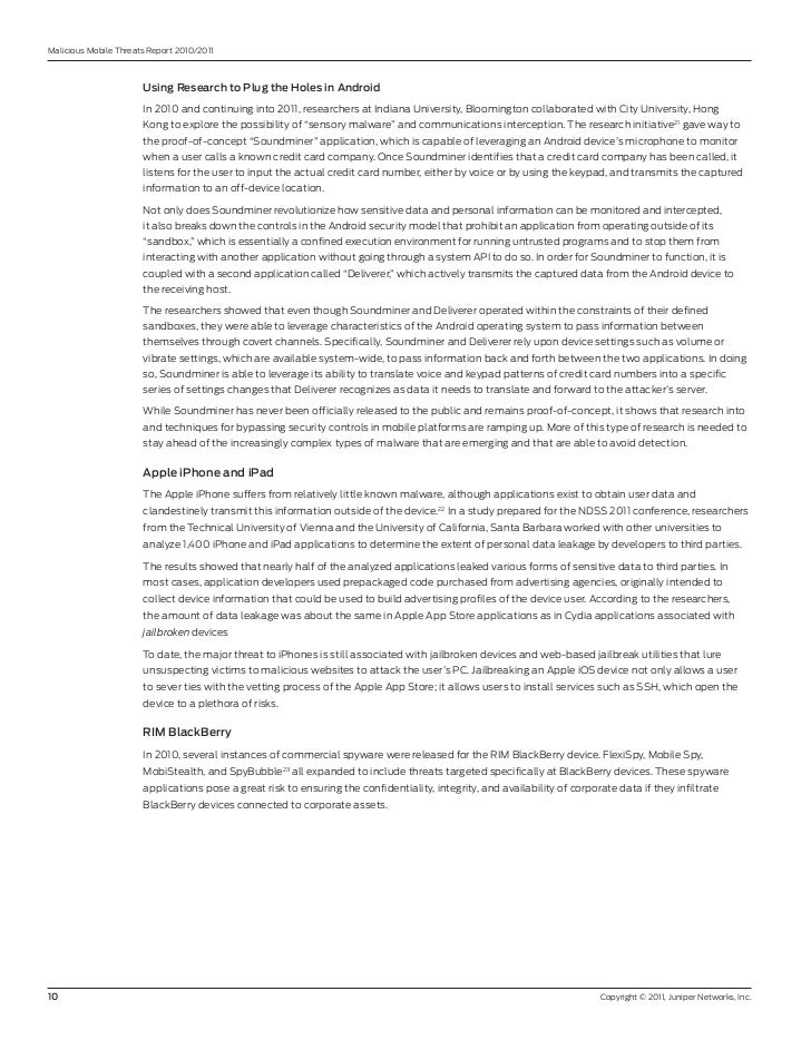 Malicious Mobile Threats report 2010/2011                       UsingResearchtoPlugtheHolesinAndroid               ...