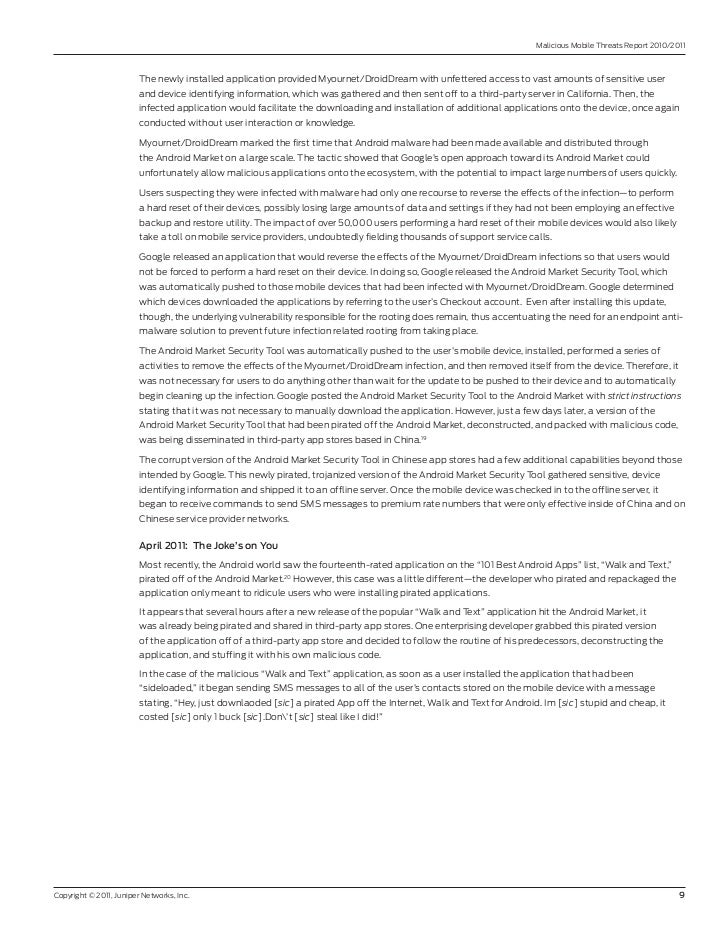 Malicious Mobile Threats report 2010/2011                         The newly installed application provided Myournet/DroidD...