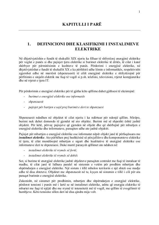 1 KAPITULLI I PARË 1. DEFINICIONI DHE KLASIFIKIMI I INSTALIMEVE ë dhjetëvjetëshin e fundit të shekullit XIX njeriu ka fill...