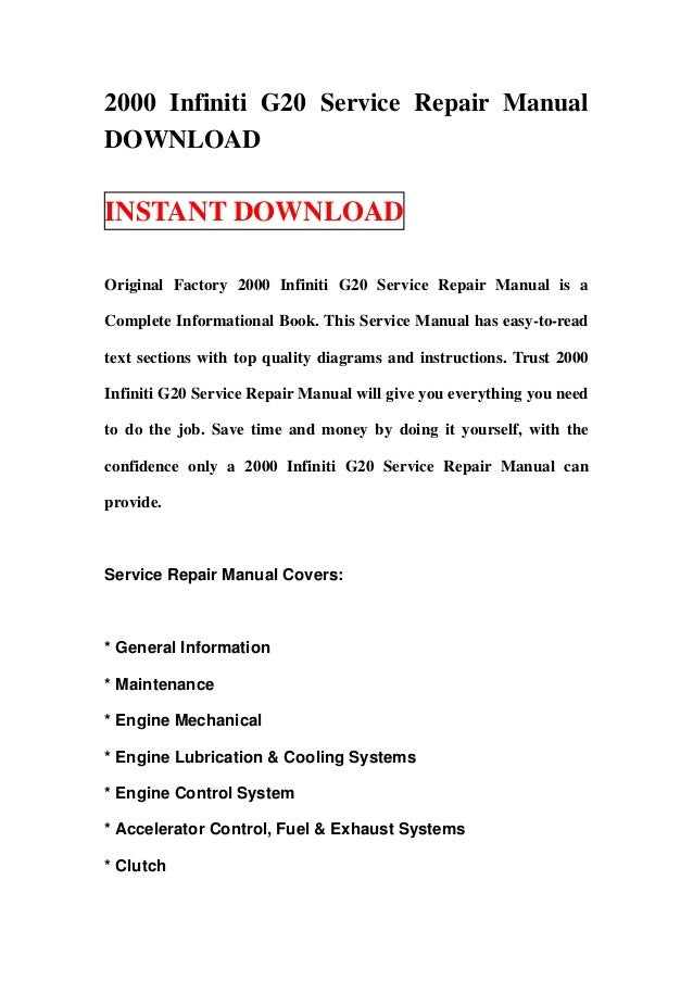 2000 Infiniti G20 Service Repair ManualDOWNLOADINSTANT DOWNLOADOriginal Factory 2000 Infiniti G20 Service Repair Manual is...