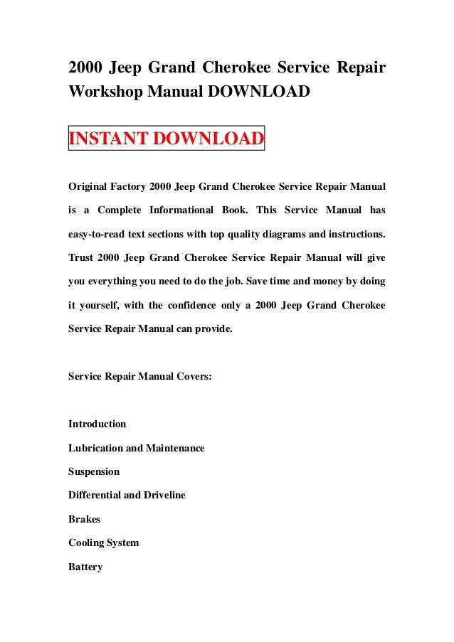 2000 Jeep Grand Cherokee Service RepairWorkshop Manual DOWNLOADINSTANT DOWNLOADOriginal Factory 2000 Jeep Grand Cherokee S...