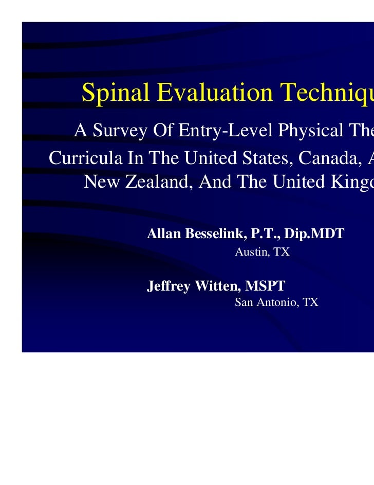 Spinal Evaluation Techniques  A Survey Of Entry-Level Physical TherapyCurricula In The United States, Canada, Australia,  ...
