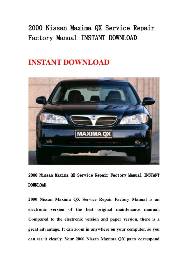2000 nissan maxima qx service repair factory manual instant download rh slideshare net 1993 Nissan Maxima 2002 Nissan Maxima