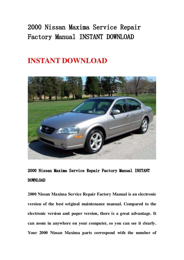 2000 nissan maxima service repair factory manual instant download rh slideshare net 2000 Nissan Maxima GLE 2002 Nissan Maxima