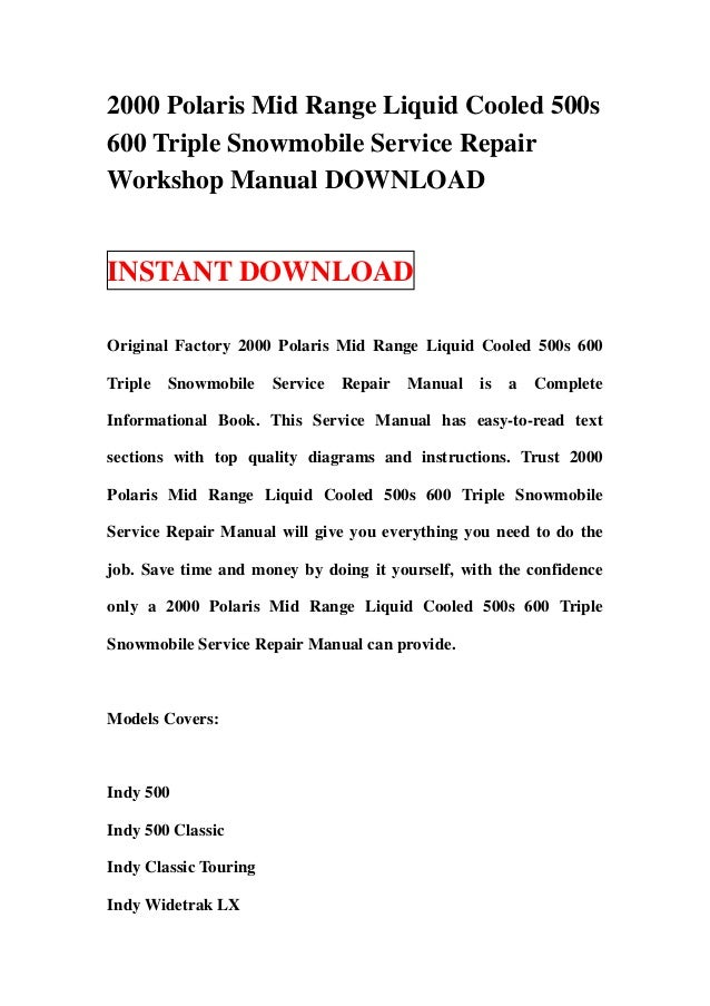 2000 Polaris Mid Range Liquid Cooled 500s600 Triple Snowmobile Service RepairWorkshop Manual DOWNLOADINSTANT DOWNLOADOrigi...