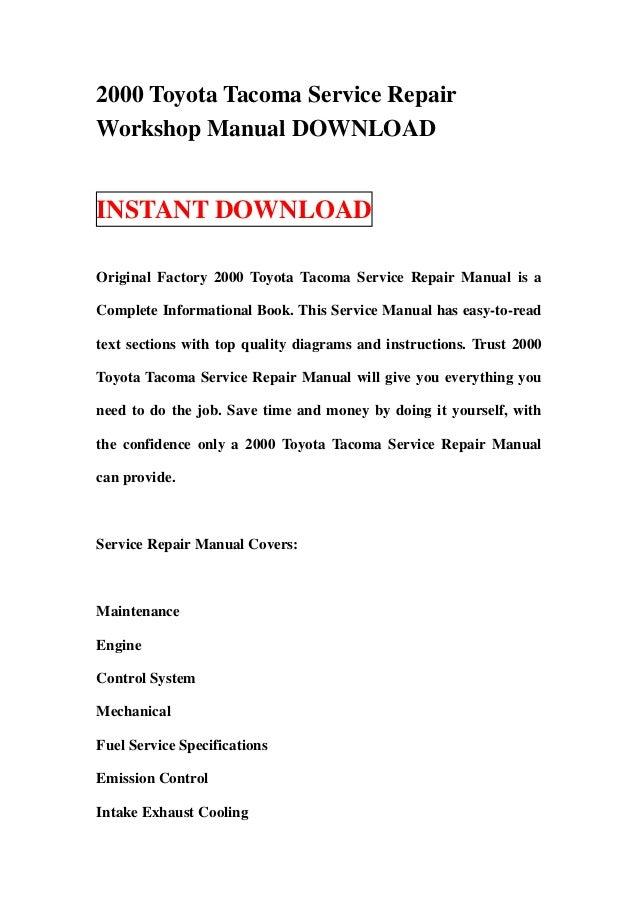 2000 Toyota Tacoma Service RepairWorkshop Manual DOWNLOADINSTANT DOWNLOADOriginal Factory 2000 Toyota Tacoma Service Repai...