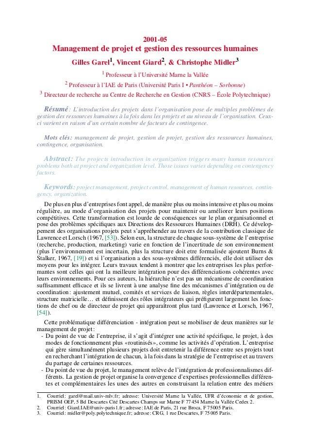 2001-05 Management de projet et gestion des ressources humaines Gilles Garel1 , Vincent Giard2 , & Christophe Midler3 1 Pr...
