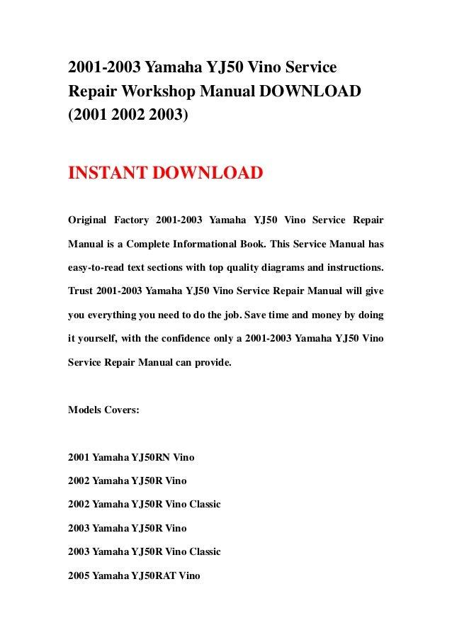Classic yamaha user manuals array 2001 2003 yamaha yj50 vino service repair workshop manual download 2 u2026 rh slideshare fandeluxe Gallery