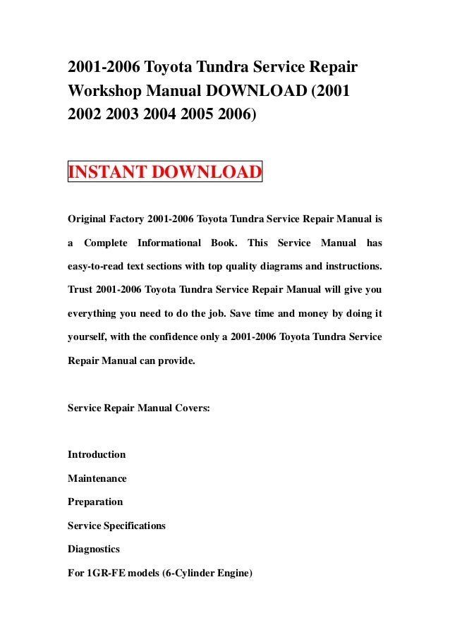 2001 2006 toyota tundra service repair workshop manual download 2001 rh slideshare net Toyota Tundra Front 2005 toyota tundra owners manual free