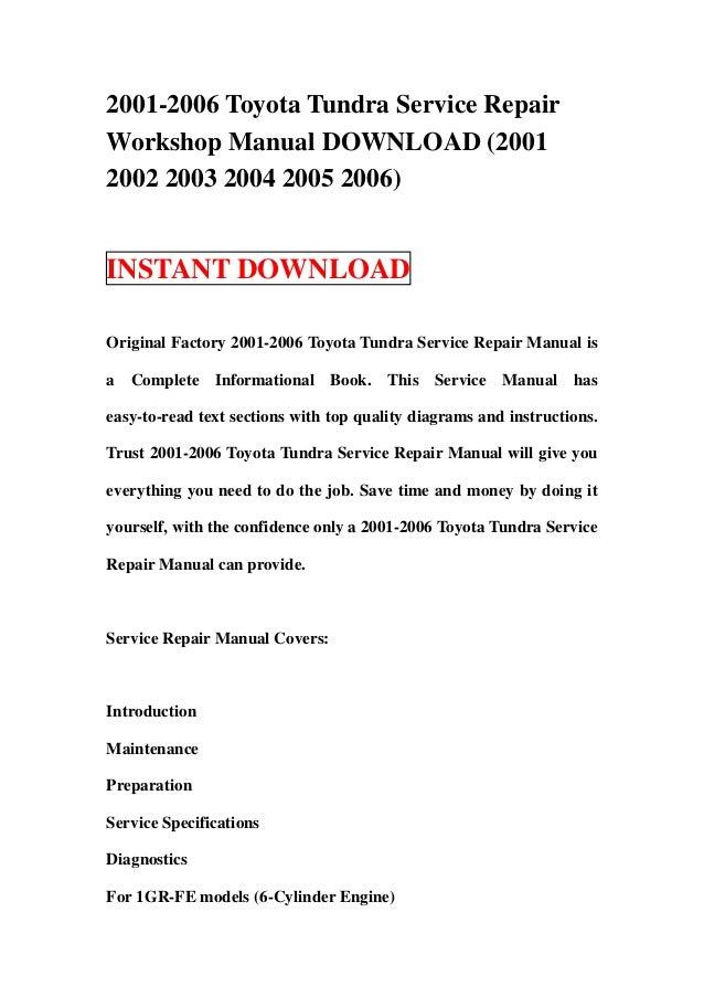 2001 2006 toyota tundra service repair workshop manual download 2001 rh slideshare net Lifted Toyota Tundra 2014 Toyota Tundra