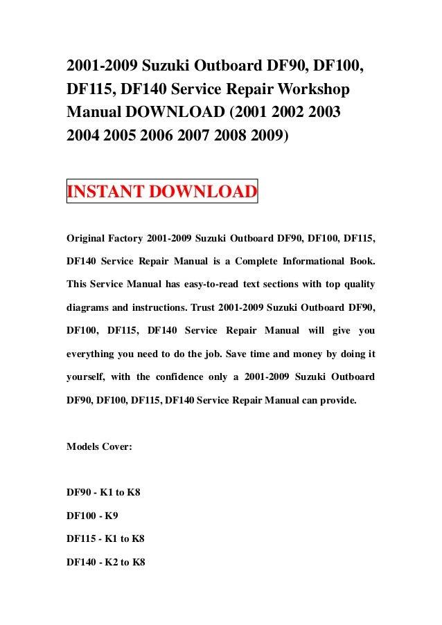 2001 2009 suzuki outboard df90, df100, df115, df140 service repair wo…
