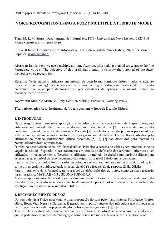 Draft of paper in: Revista de Investigação Operacional, 21 (1), Junho, 2001VOICE RECOGNITION USING A FUZZY MULTIPLE ATTRIB...