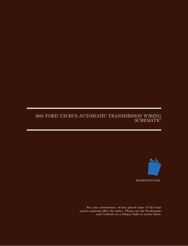 2001 ford taurus automatic transmission wiring schematic rh slideshare net 2001 ford taurus wiring diagram radio 2001 ford taurus ignition wiring diagram