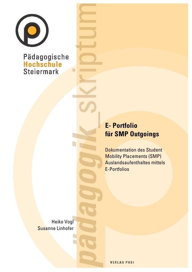 E- Portfolio                    für SMP Outgoings                     Dokumentation des Student                    Mobilit...