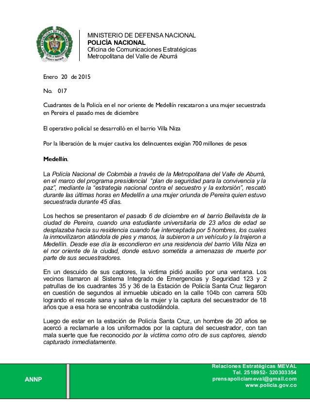 MINISTERIO DE DEFENSA NACIONAL POLICÍA NACIONAL Oficina de Comunicaciones Estratégicas Metropolitana del Valle de Aburrá A...