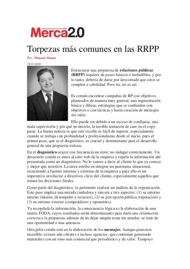 Torpezas m�s comunes en las RRPP Por, Manuel Alonso 16-01-2020 Estructurar una propuesta de relaciones p�blicas (RRPP) req...