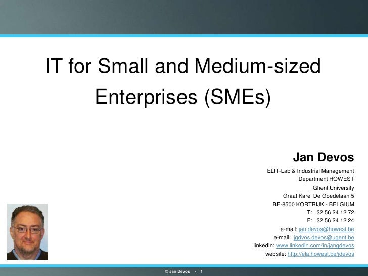 IT for Small and Medium-sized     Enterprises (SMEs)                                                     Jan Devos        ...
