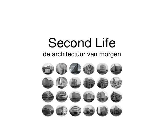 Second Life de architectuur van morgen