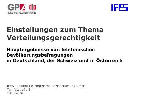 Einstellungen zum ThemaVerteilungsgerechtigkeitHauptergebnisse von telefonischenBevölkerungsbefragungenin Deutschland, der...
