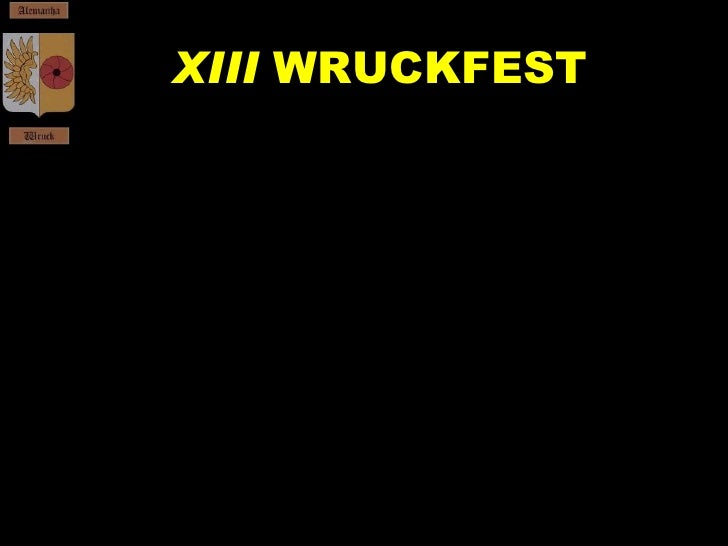 XIII  WRUCKFEST