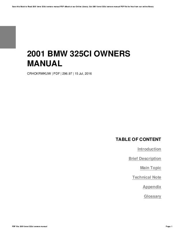 2001 bmw 325ci owners manual rh slideshare net 01 BMW 325I Hood BMW M4