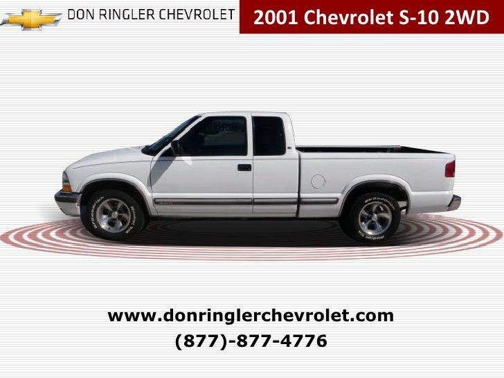 2001 Chevrolet S-10 2WD (877)-877-4776 www.donringlerchevrolet.com