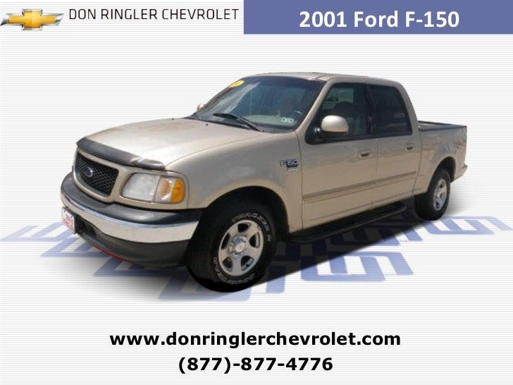 2001 Ford F-150 (877)-877-4776 www.donringlerchevrolet.com