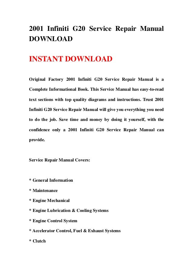 2001 Infiniti G20 Service Repair ManualDOWNLOADINSTANT DOWNLOADOriginal Factory 2001 Infiniti G20 Service Repair Manual is...