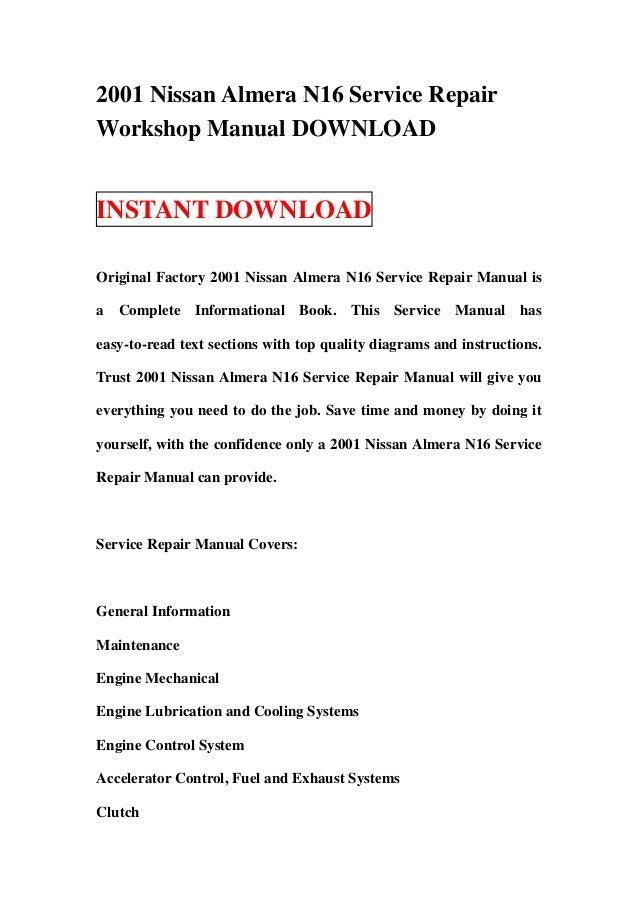 2001 nissan almera n16 service repair workshop manual download rh slideshare net 2010 Nissan Sentra 2014 Nissan Sentra