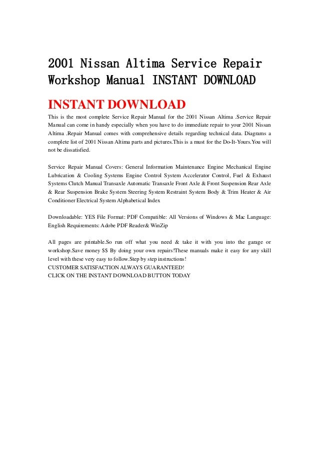 2001 nissan altima service repairworkshop manual instant downloadinstant  downloadthis is the most complete service repair