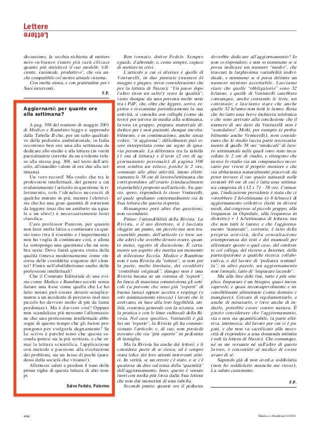 496 Medico e Bambino 8/2001 LettereLettere discussione, la vecchia richiesta di mettere nero-su-bianco (tanto più sarà eff...
