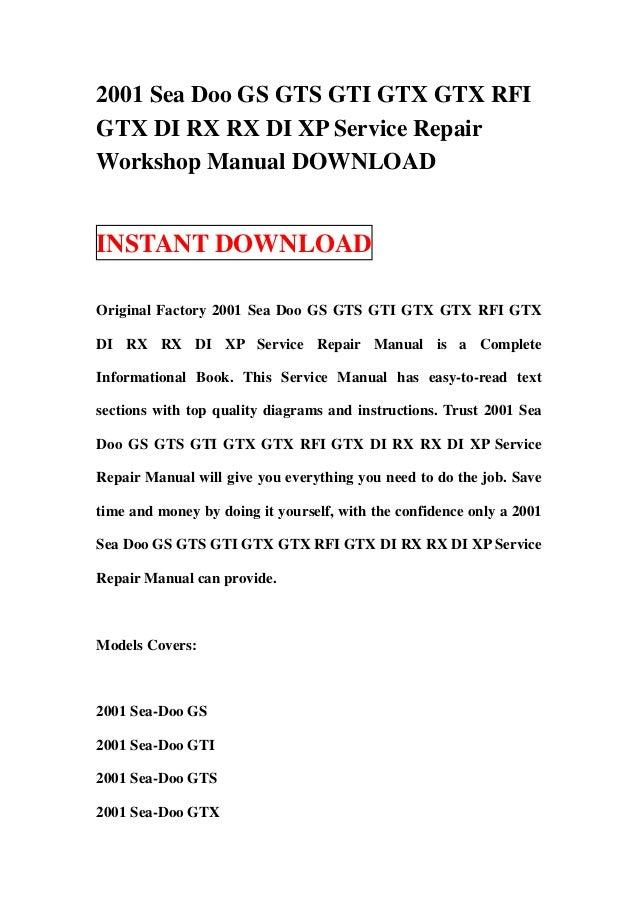 2001 Sea Doo GS GTS GTI GTX GTX RFIGTX DI RX RX DI XP Service RepairWorkshop Manual DOWNLOADINSTANT DOWNLOADOriginal Facto...