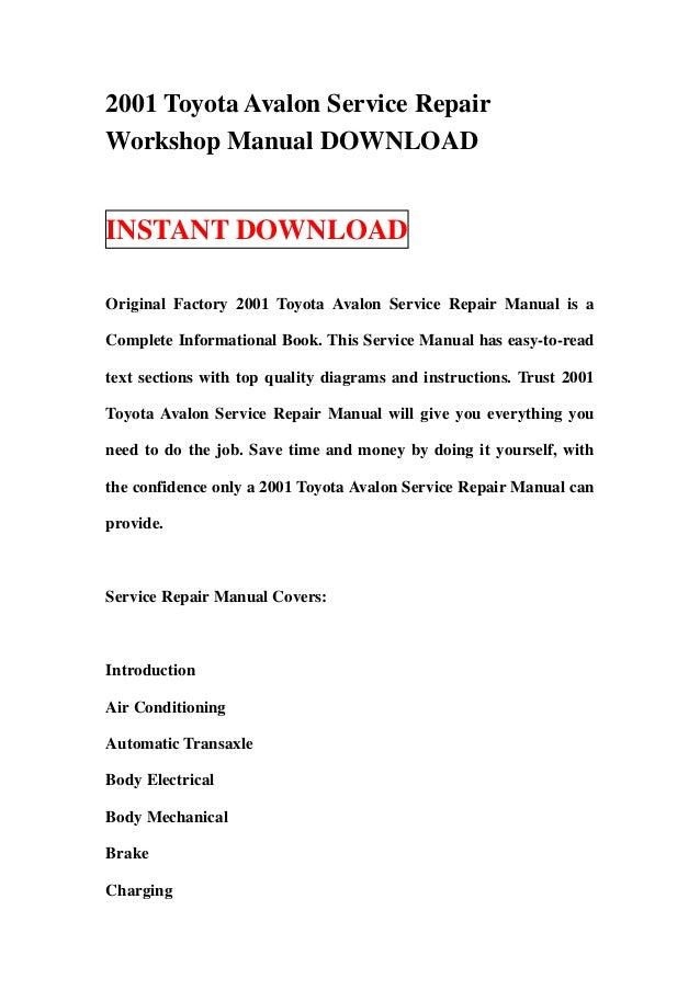 2001 Toyota Avalon Service RepairWorkshop Manual DOWNLOADINSTANT DOWNLOADOriginal Factory 2001 Toyota Avalon Service Repai...