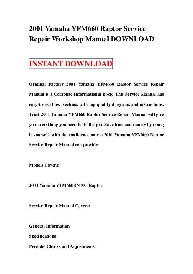 2001 yamaha yfm660 raptor service repair workshop manual download rh slideshare net 2001 yamaha raptor 660 service manual pdf 2001 Yamaha 660R Raptor
