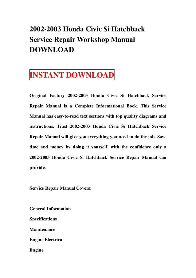 2002 2003 honda civic si hatchback service repair workshop manual dow rh slideshare net 2000 honda civic si repair manual honda civic si owners manual 2015