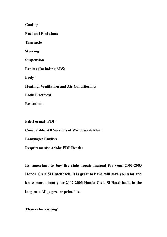 2002 2003 honda civic si hatchback service repair workshop manual dow rh slideshare net Honda Civic Sedan Manual 2004 honda civic si service manual pdf