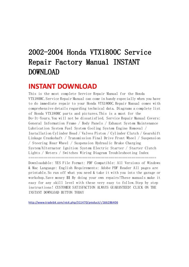 2002 2004 honda vtx1800 c service repair factory manual instant downl 2002 2004 honda vtx1800c servicerepair factory manual instant instant this is the most complete servic