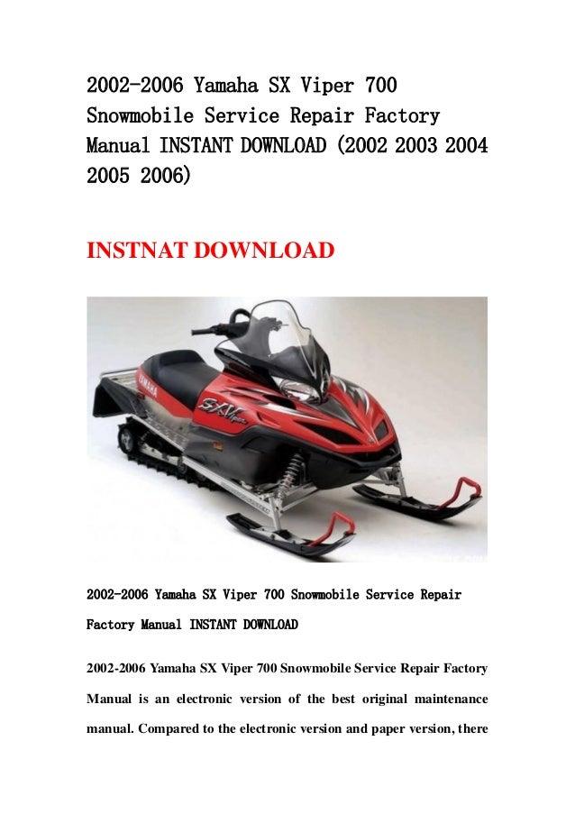 2002 2006 yamaha sx viper 700 snowmobile service repair factory manua rh slideshare net 2006 Yamaha G22E Service Manual Yamaha V-Star 1300 Service Manual
