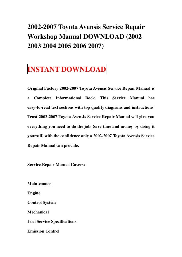 2002 2007 toyota avensis service repair workshop manual download 200 rh slideshare net Toyota Avensis 2008 Toyota Avensis 2007