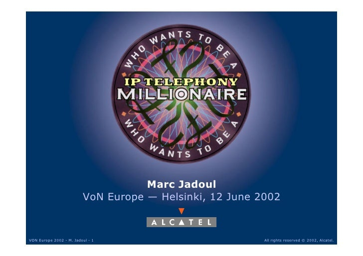 Marc Jadoul                          VoN Europe — Helsinki, 12 June 2002    VON Europe 2002 - M. Jadoul - 1               ...