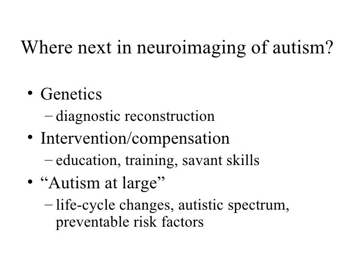 autism and genetics Is autism genetically inherited the idea that autism is, at least in part, genetically determined is strongly supported by current research the exact ways that genetics influences the likelihood that a person is on the autism  identifying genetic markers for autism may provide options for early diagnosis and interventions.