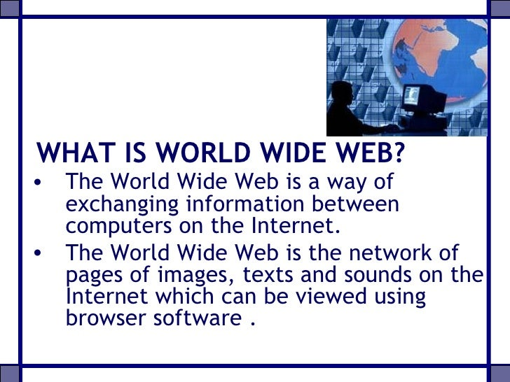 relationship of world wide web and internet