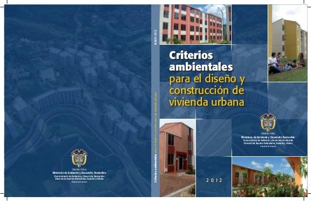 MADS • 2012 Ministerio de Ambiente y Desarrollo Sostenible Viceministerio de Ambiente y Desarrollo Sostenible Dirección de...