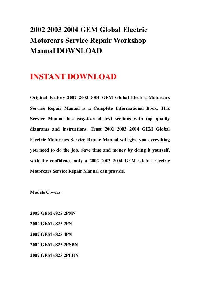2002 2003 2004 gem global electric motorcars service repair workshop rh slideshare net Chilton Auto Repair Manual Online Chilton Auto Repair Manual Online