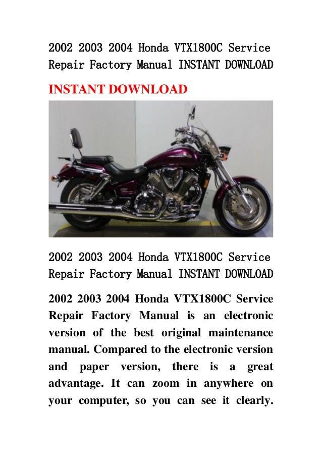 2002 2003 2004 honda vtx1800 c service repair factory manual instant rh slideshare net 2006 VTX 1800 Specs 2006 Honda VTX 1800C