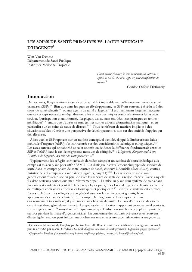LES SOINS DE SANTÉ PRIMAIRES VS. L'AIDE MÉDICALE D'URGENCE1 Wim Van Damme Département de Santé Publique Institut de Médeci...