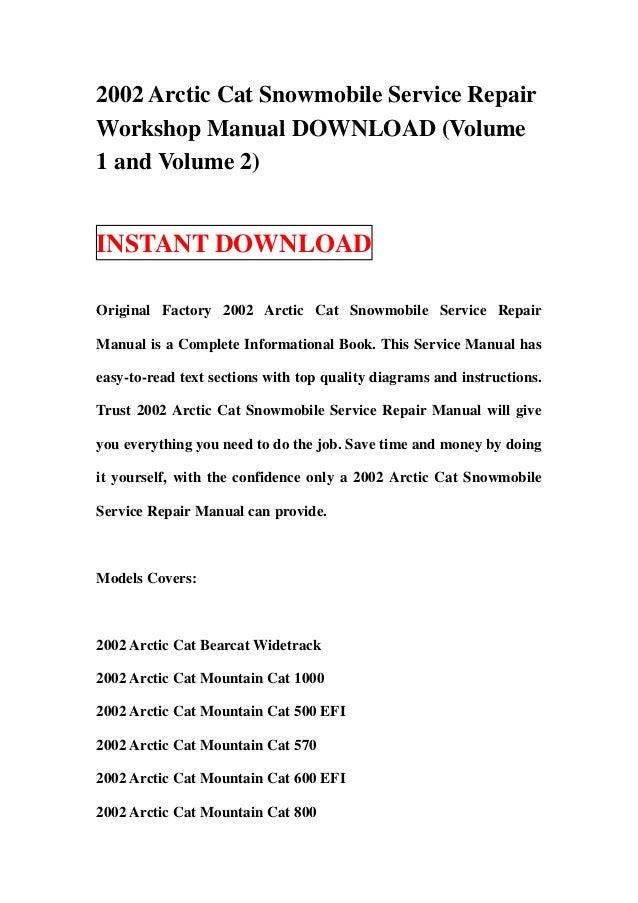 2002 Arctic Cat Snowmobile Service RepairWorkshop Manual DOWNLOAD (Volume1 and Volume 2)INSTANT DOWNLOADOriginal Factory 2...