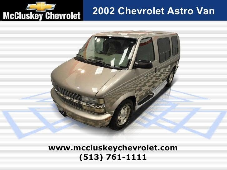 Used 2002 Chevrolet Astro Van At Your Chevy Cincinnati Ohio